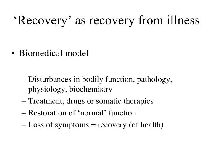 'Recovery' as recovery from illness