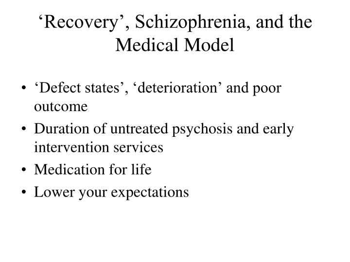 'Recovery', Schizophrenia, and the Medical Model