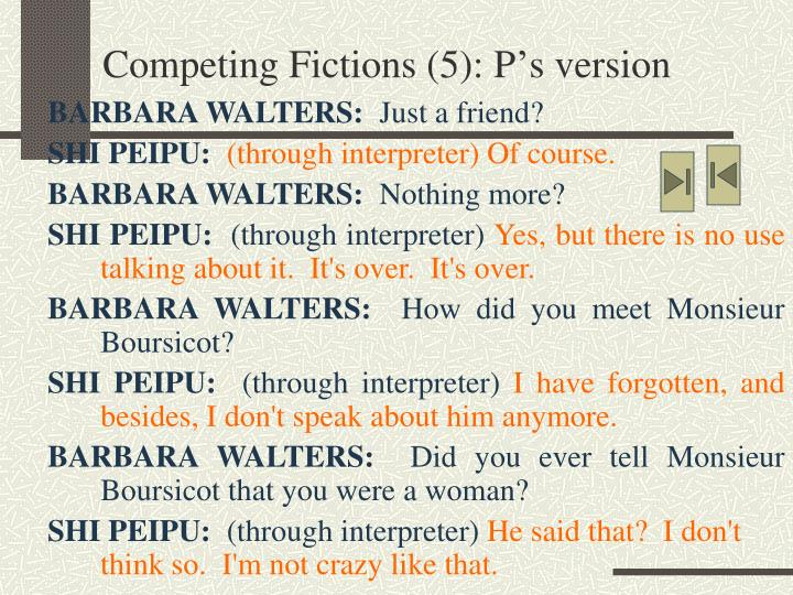 Competing Fictions (5): P