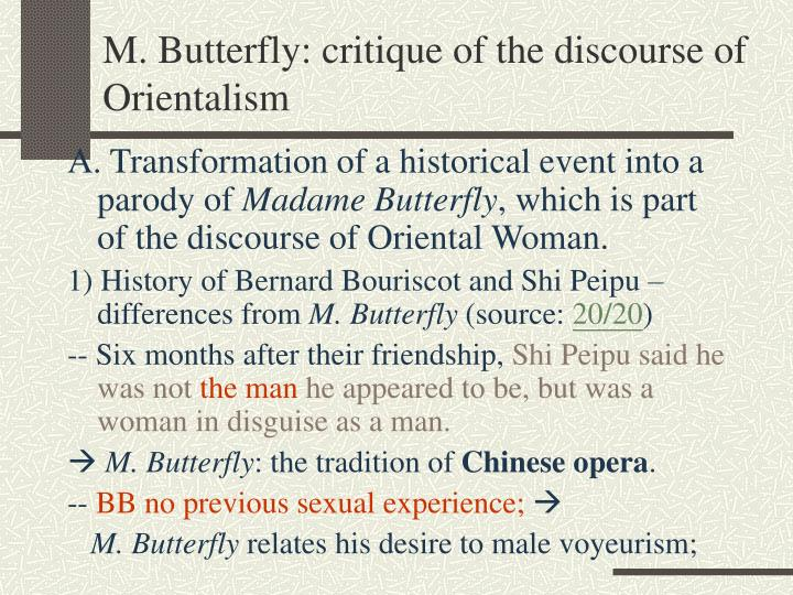 M. Butterfly: critique of the discourse of Orientalism