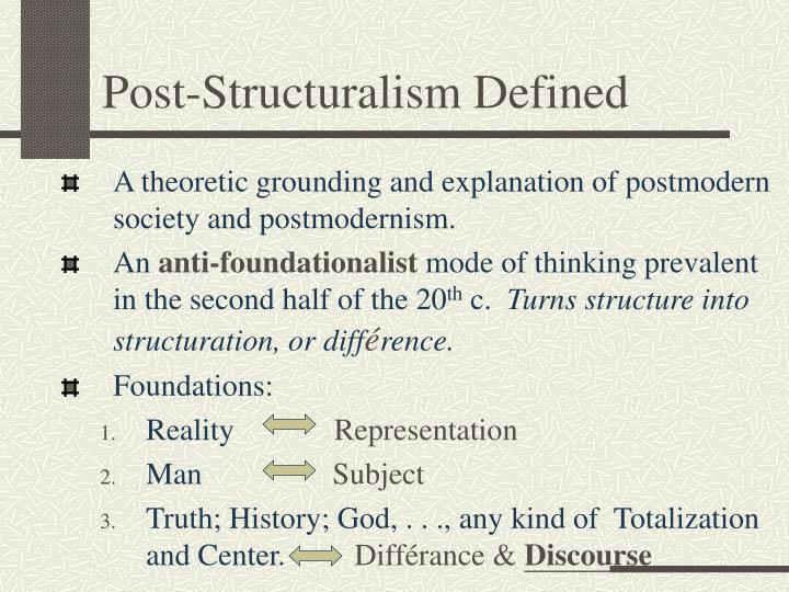 Post-Structuralism Defined