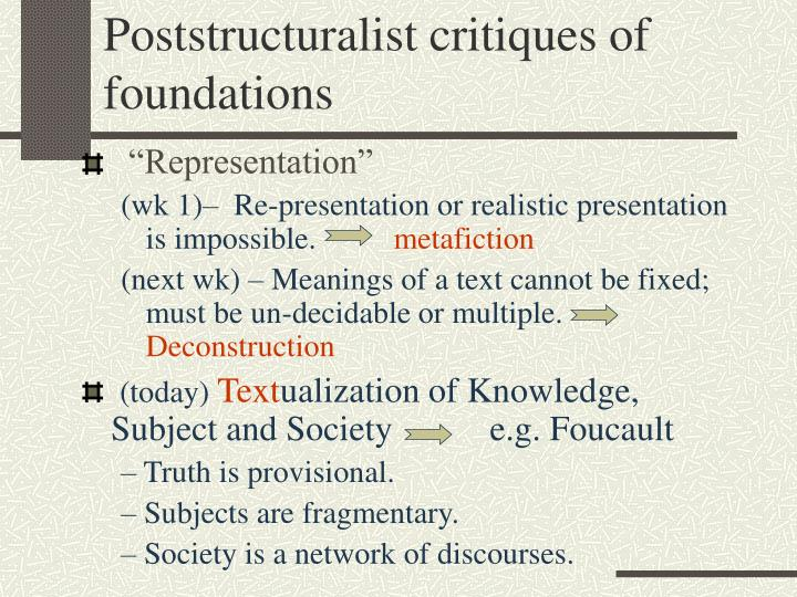 Poststructuralist critiques of foundations