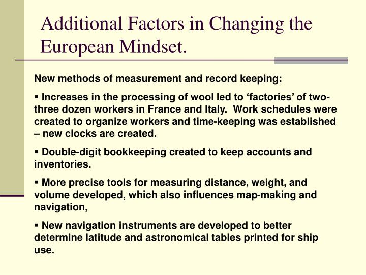 Additional Factors in Changing the European Mindset.