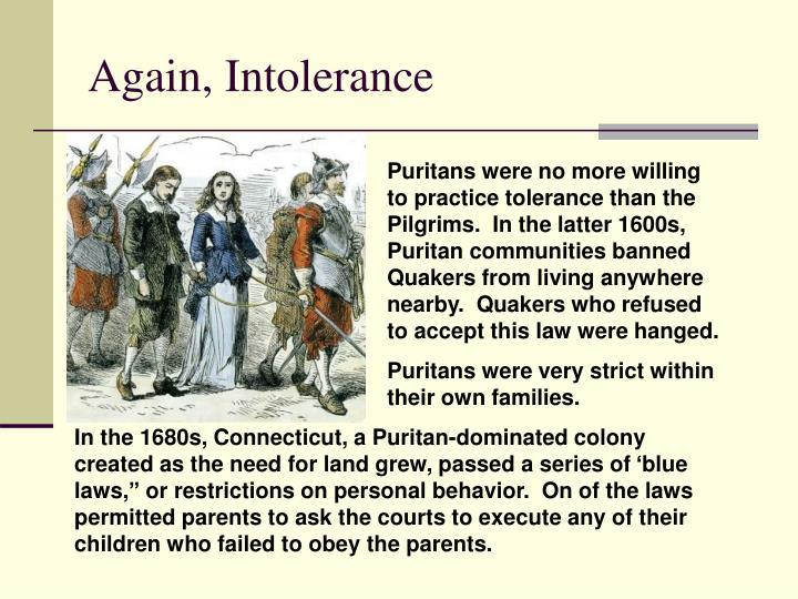 Again, Intolerance
