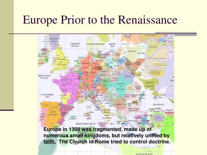 Europe Prior to the Renaissance