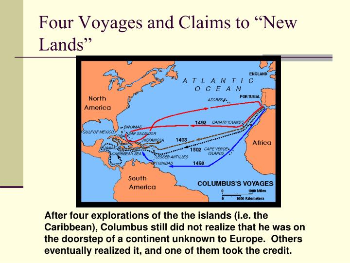 """Four Voyages and Claims to """"New Lands"""""""