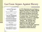 las casas argues against slavery