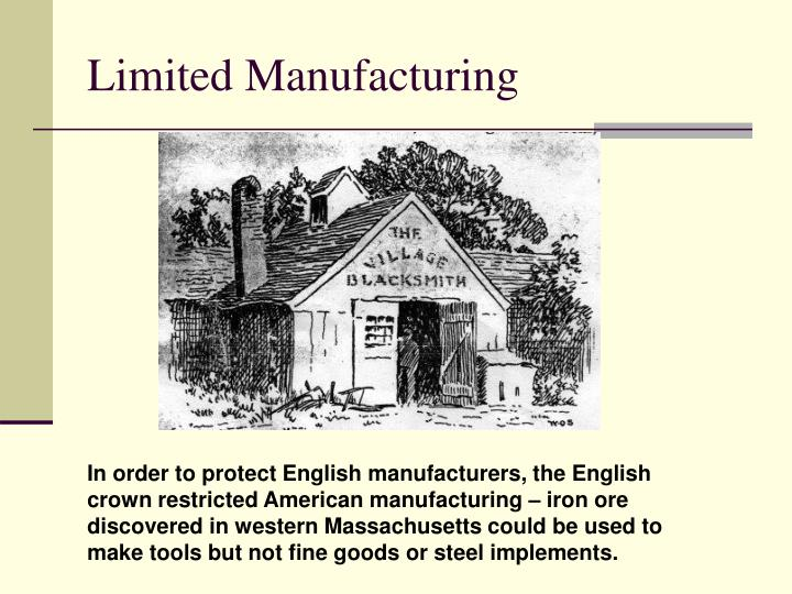 Limited Manufacturing
