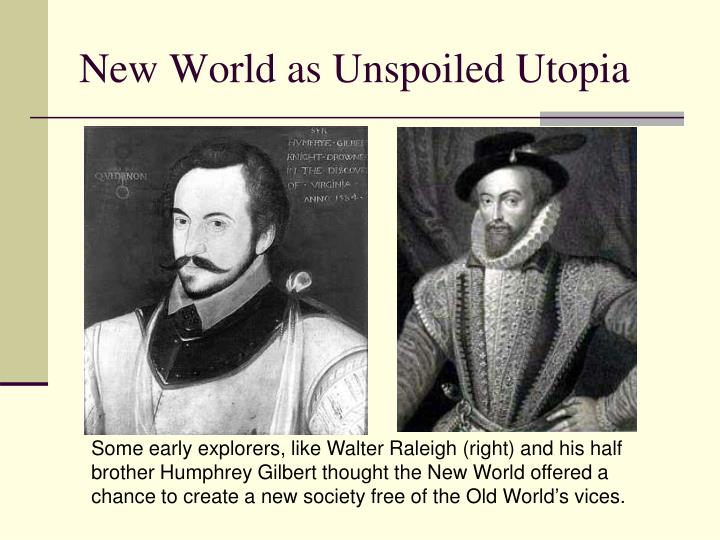 New World as Unspoiled Utopia