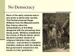 no democracy