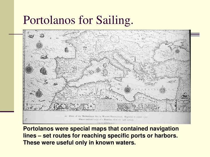 Portolanos for Sailing.