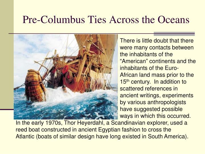 Pre-Columbus Ties Across the Oceans