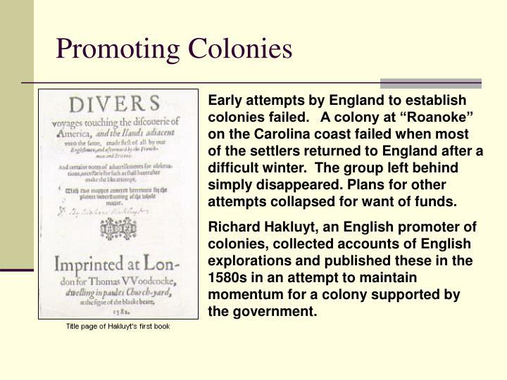 Promoting Colonies