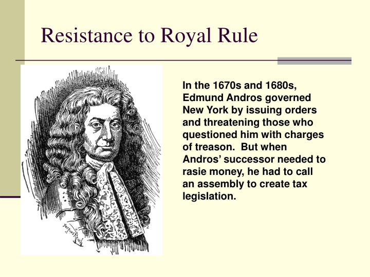 Resistance to Royal Rule