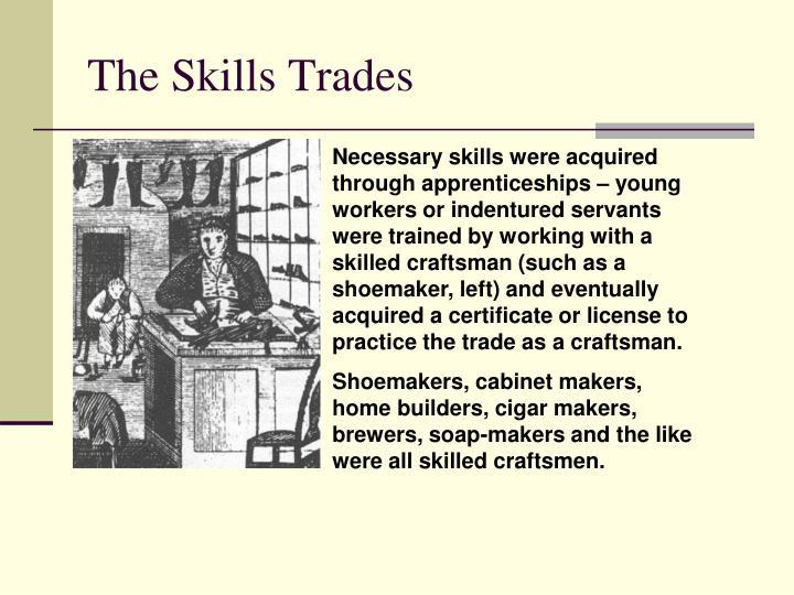 The Skills Trades