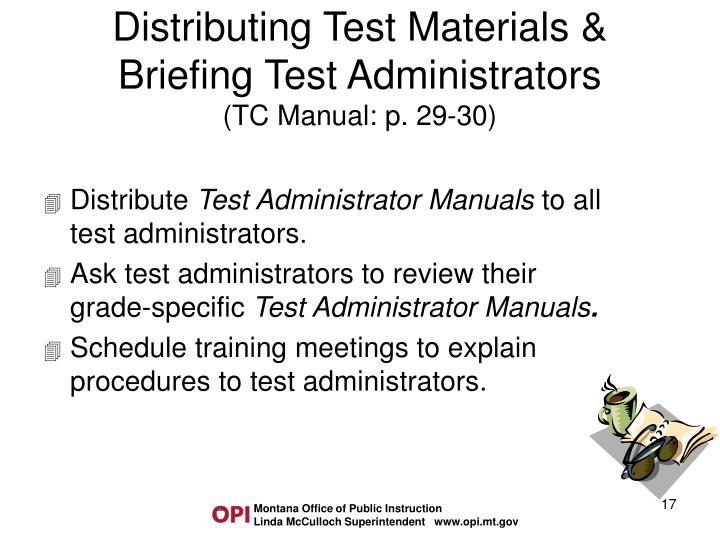 Distributing Test Materials & Briefing Test Administrators