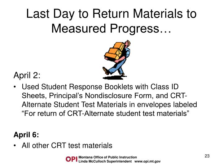 Last Day to Return Materials to Measured Progress…