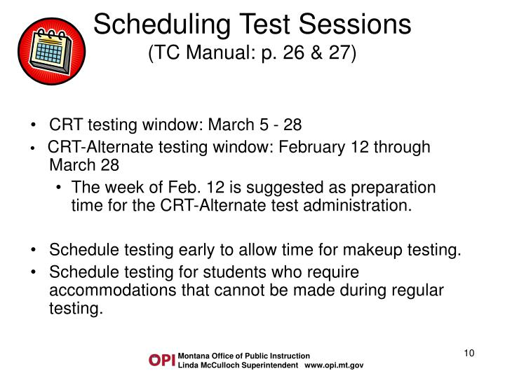 Scheduling Test Sessions