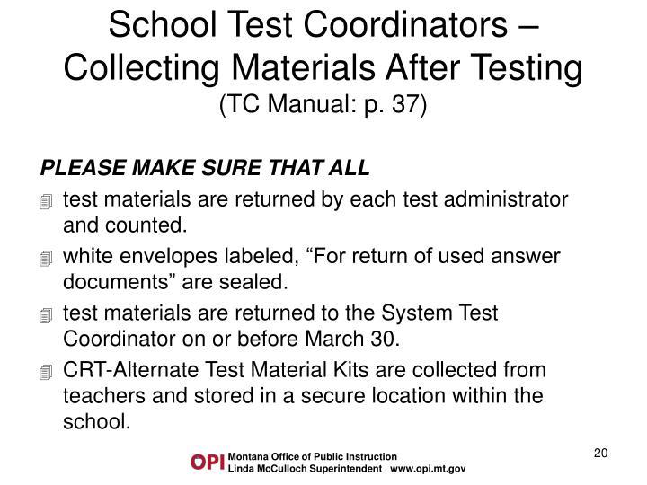 School Test Coordinators –