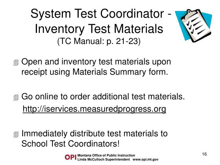 System Test Coordinator -Inventory Test Materials