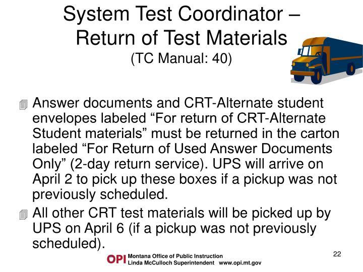 System Test Coordinator –