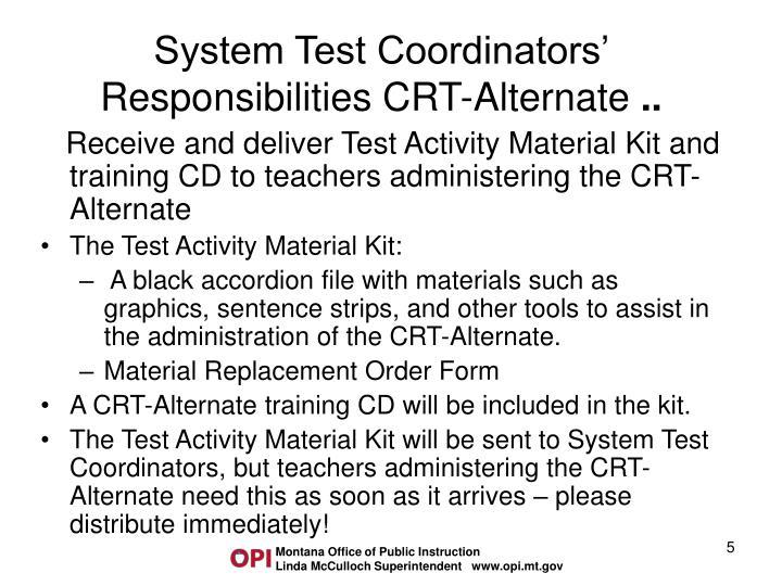 System Test Coordinators' Responsibilities CRT-Alternate