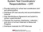 system test coordinators responsibilities crt