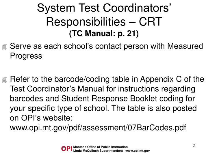 System Test Coordinators' Responsibilities – CRT