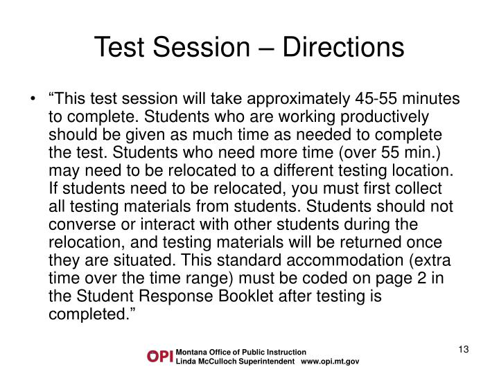 Test Session – Directions