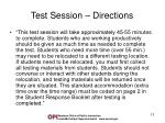 test session directions