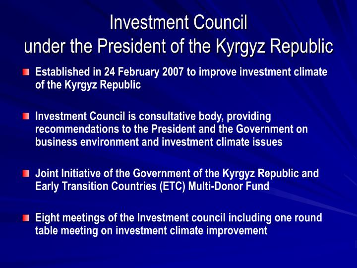 Investment council under the president of the kyrgyz republic1