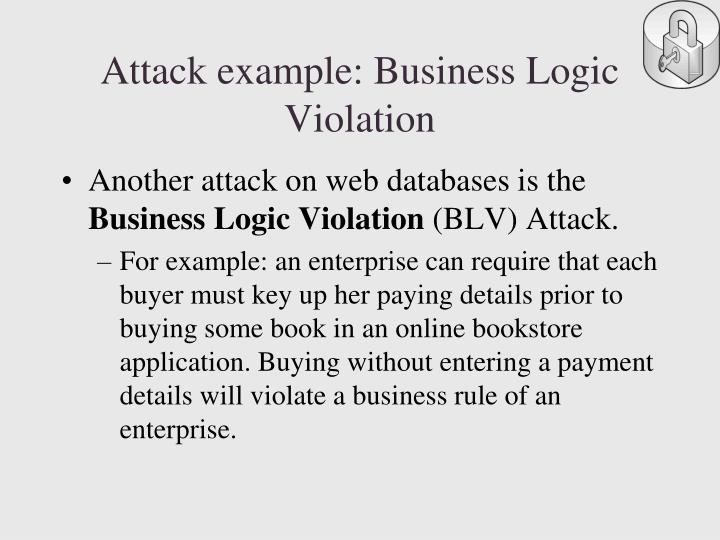 Attack example: Business Logic Violation