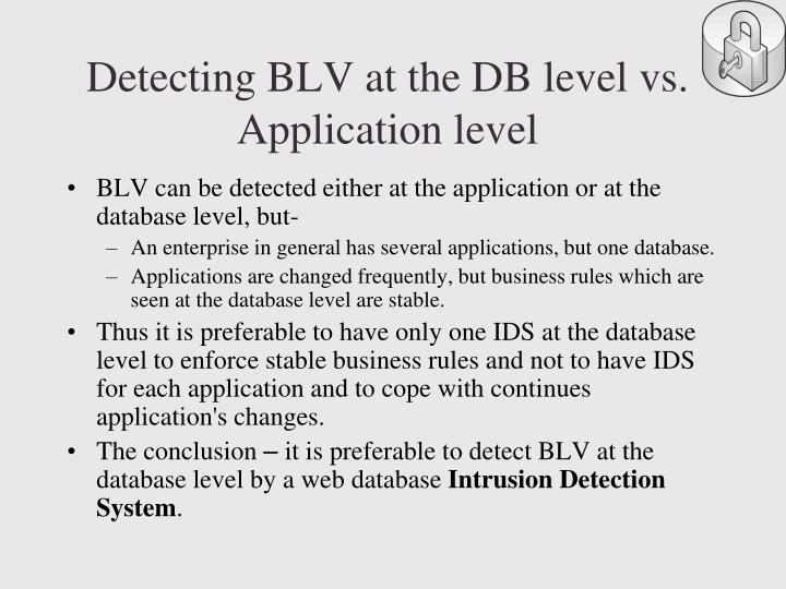 Detecting BLV at the DB level vs. Application level
