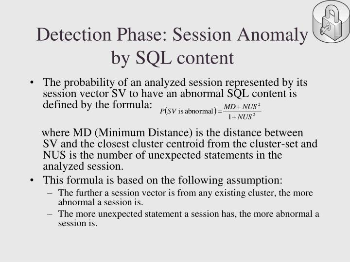 Detection Phase: Session Anomaly by SQL content