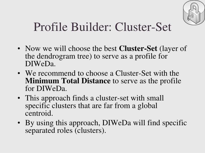 Profile Builder: Cluster-Set