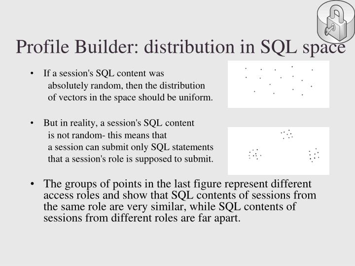 Profile Builder: distribution in SQL space