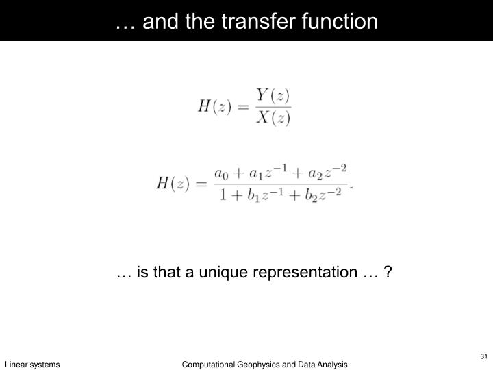 … and the transfer function