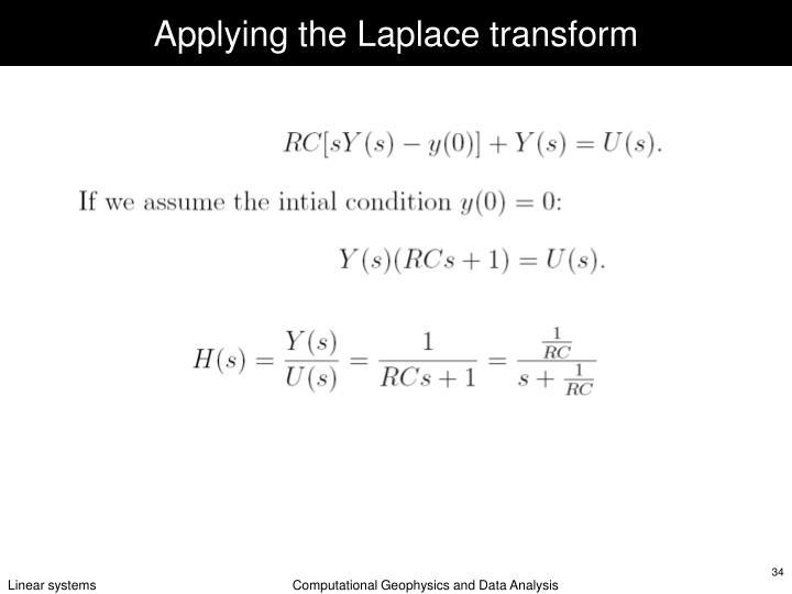 Applying the Laplace transform