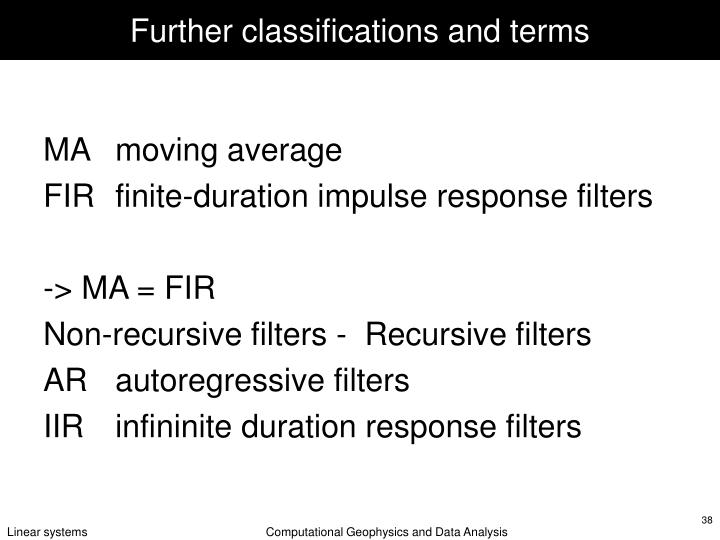 Further classifications and terms