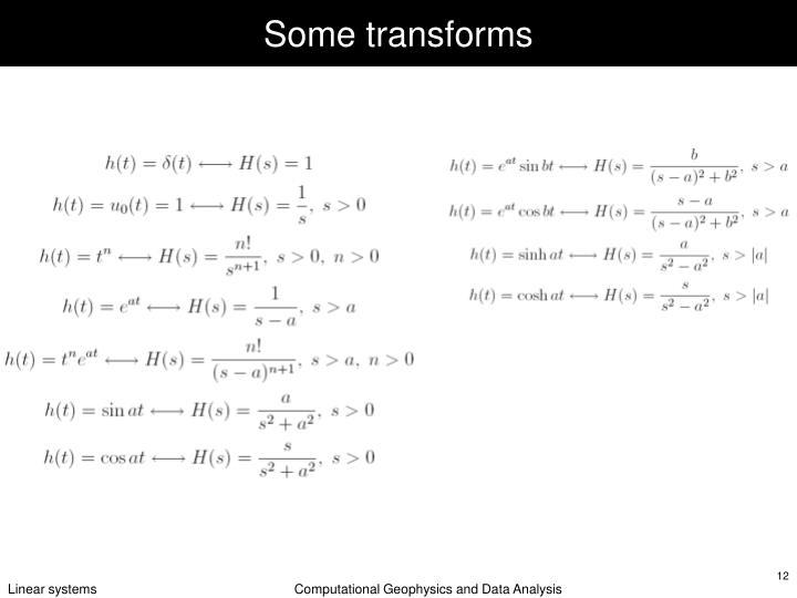 Some transforms