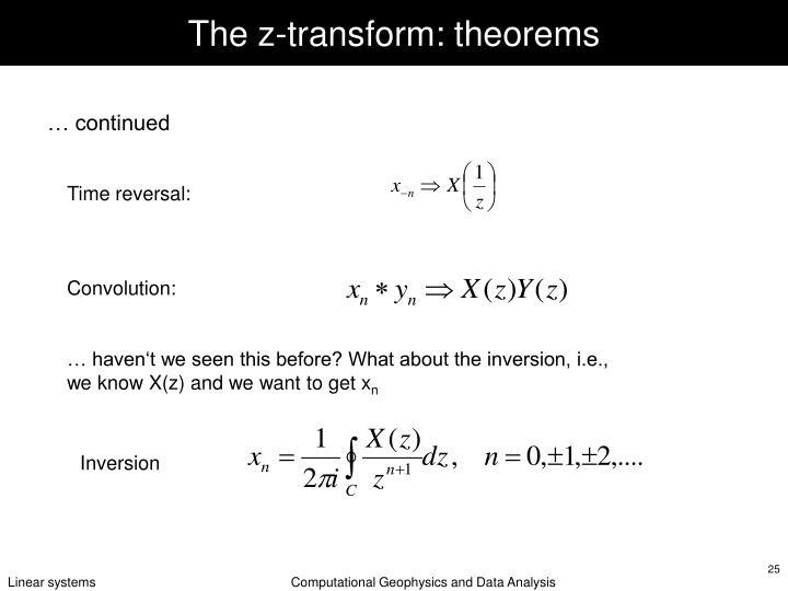 The z-transform: theorems