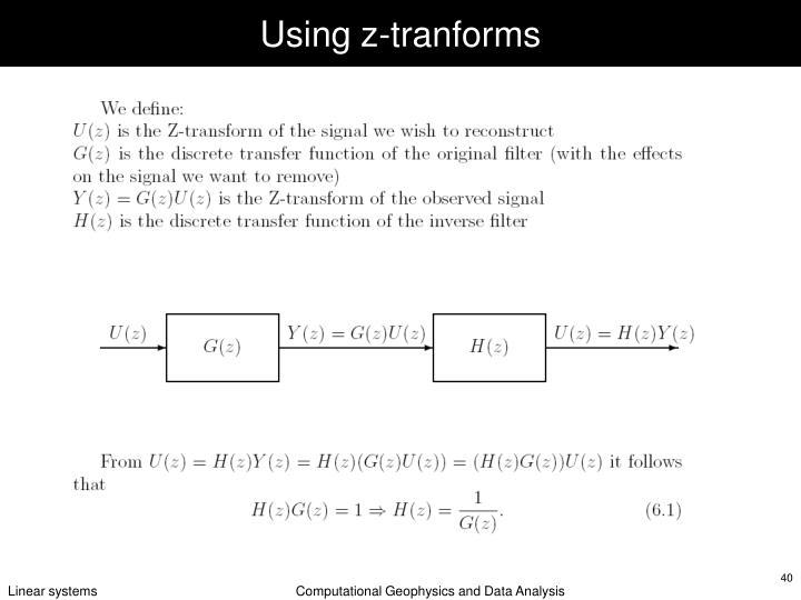 Using z-tranforms