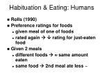 habituation eating humans