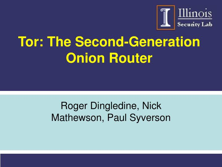 tor the second generation onion router
