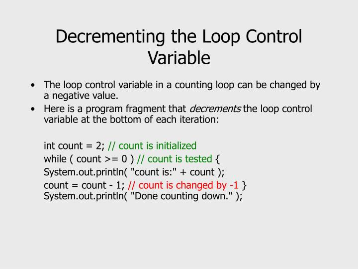 Decrementing the Loop Control Variable