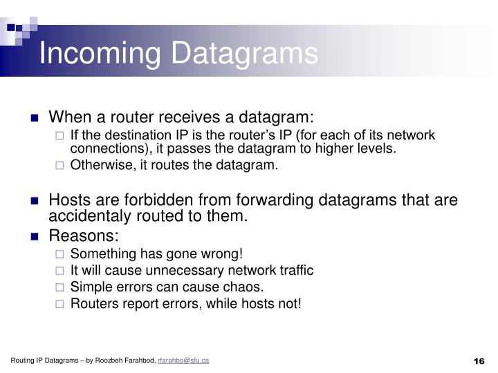 Incoming Datagrams