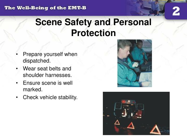 Scene Safety and Personal Protection