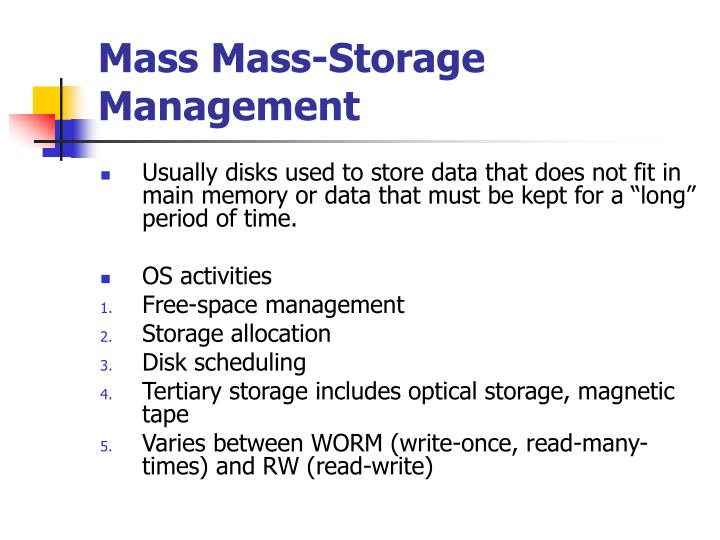 Mass Mass-Storage Management