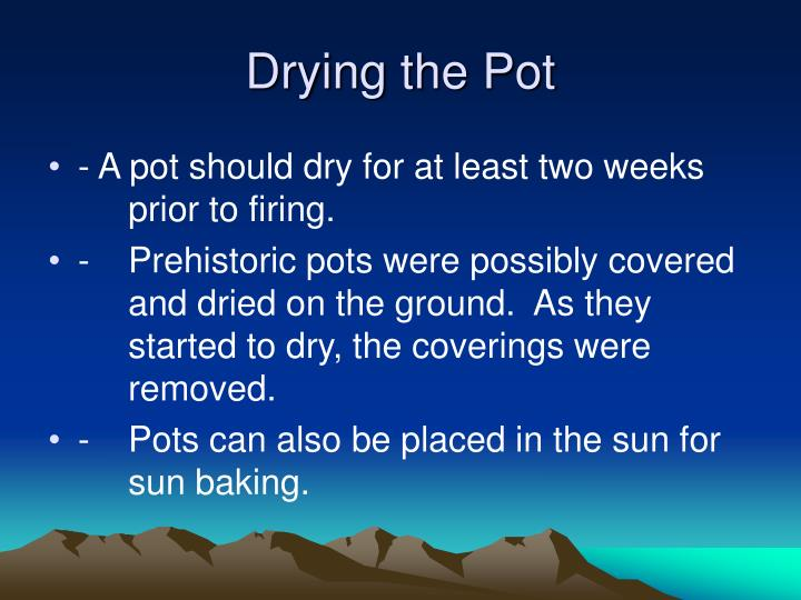 Drying the Pot
