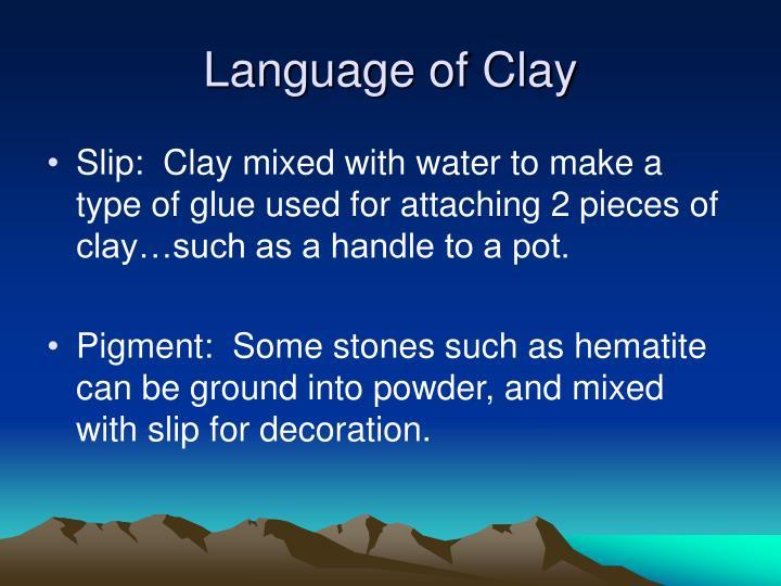 Language of Clay